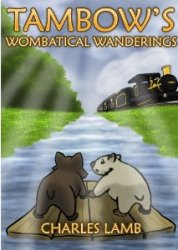 Tambow's Wombatical Wanderings by Charles Lamb