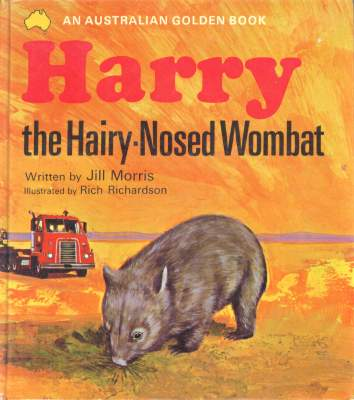 Harry the Hairy-Nosed Wombat by Jill Morris