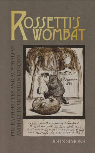 Rossetti's Wombat by John Simons.