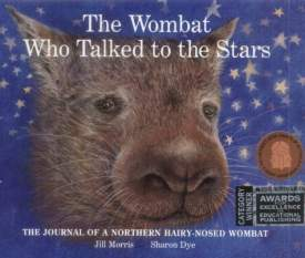 The Wombat Who Talked To The Stars by Jill Morris