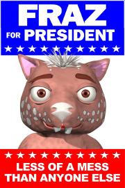 Fraz for President!